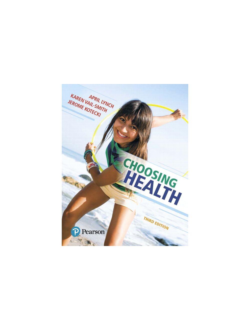 Test Bank for Choosing Health 3rd Edition by Lynch